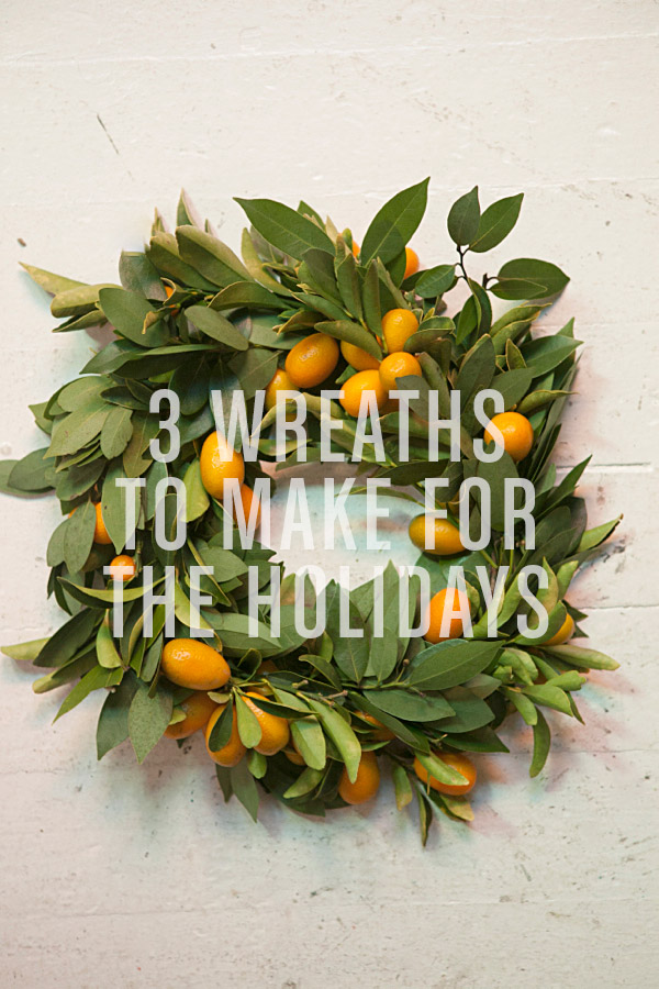 3 wreaths to make for the holidays