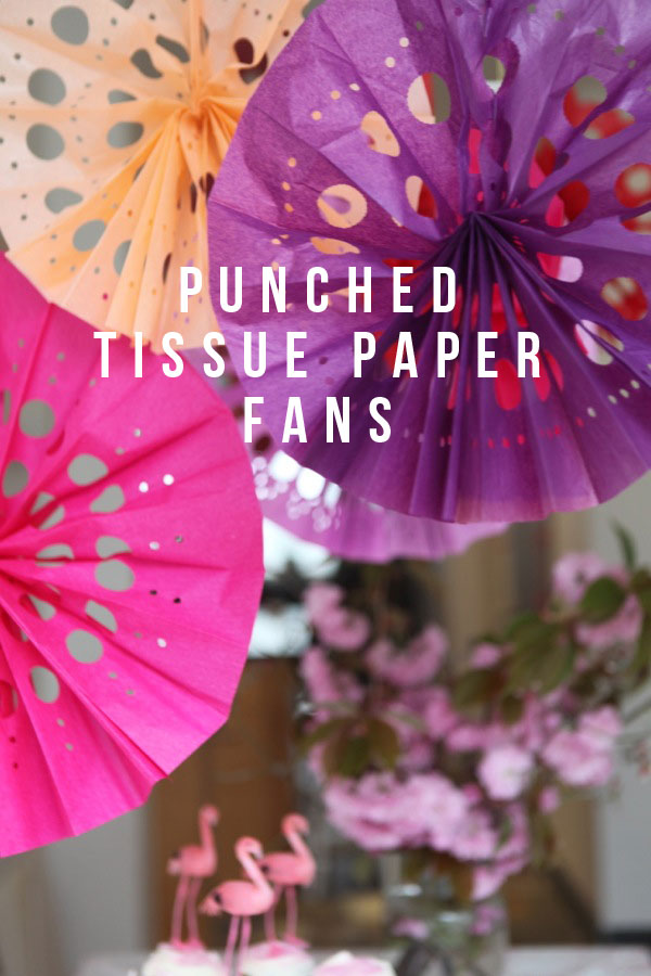 Punched Tissue Paper Fans Diy