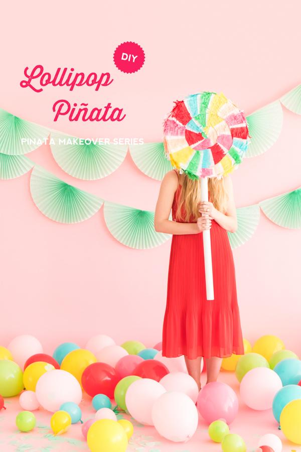 Pinata-Makeover-Lollipop-Web-Hero