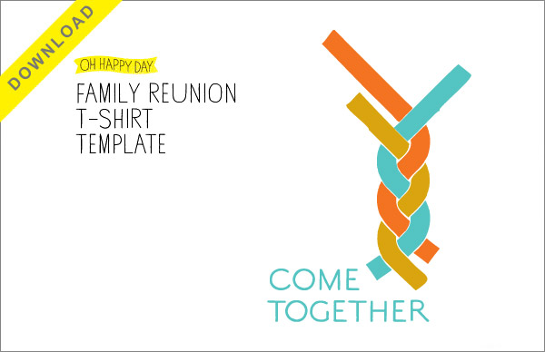 4f8ada07d86 Family Reunion T Shirts + Free Download