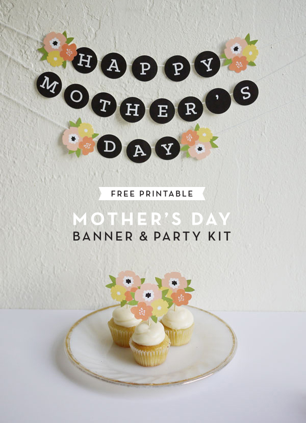 printable mother s day banner party kit. Black Bedroom Furniture Sets. Home Design Ideas