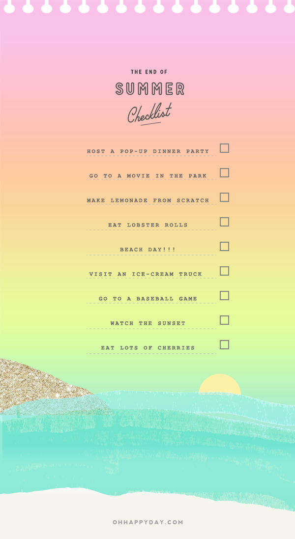 End of Summer Checklist | Oh Happy Day!