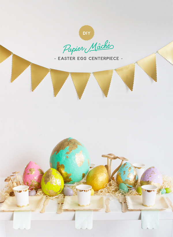 DIY Papier Mache Easter Egg Centerpiece | Oh Happy Day!