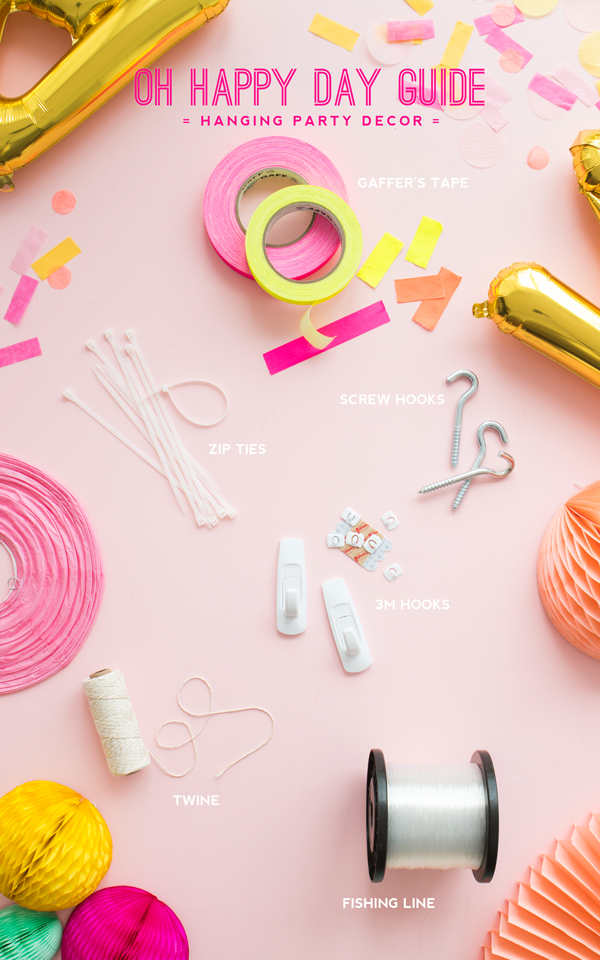 The Ultimate Guide on How to Hang Party Decor | Oh Happy Day!