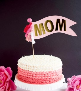 Oversize Mom Cake Topper DIY | Oh Happy Day!